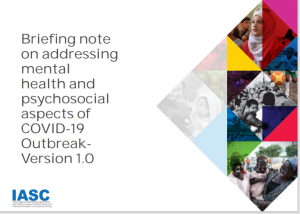 Briefing note on addressing mental health and psychosocial aspects of COVID-19 OutbreakVersion 1.0